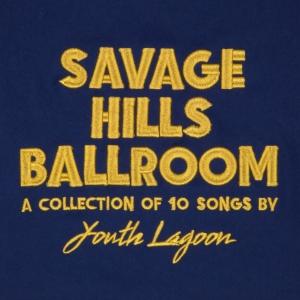 savage-hills-ballroom-youth-lagoon